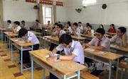 Nghệ An: Đảm bảo kỳ thi tuyển sinh vào lớp 10 diễn ra nghiêm túc, đúng quy chế