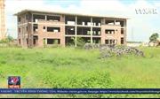 Dự án bệnh viện quốc tế bỏ hoang 10 năm