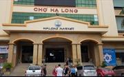 Quảng Ninh sẽ thu hồi điểm kinh doanh vi phạm hợp đồng tại chợ Hạ Long 1