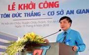 Đại học Tôn Đức Thắng khởi công xây dựng cơ sở đào tạo tại An Giang